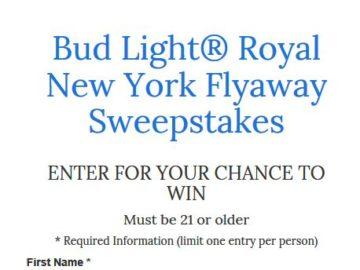 Bud Light Royal New York Flyaway Sweepstakes