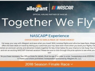 "Allegiant's ""Together We Fly – NASCAR Experience"" Sweepstakes"