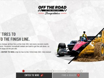 Firestone VersaBuilt Off The Road To The Indy 500 Sweepstakes