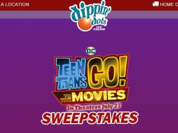 Dippin' Dots/Teen Titans Go! To the Movies Sweepstakes