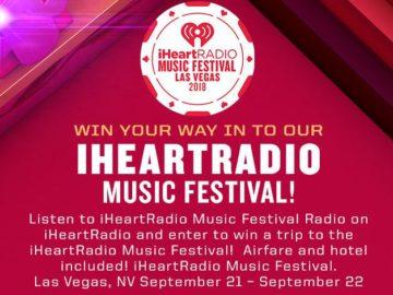 iHeartRadio Music Festival 2018 Sweepstakes