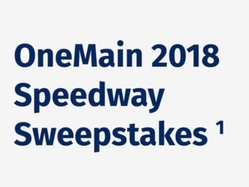 OneMain 2018 Speedway Sweepstakes