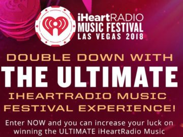 DOUBLE DOWN iHeartRadio Music Festival Experience! Sweepstakes