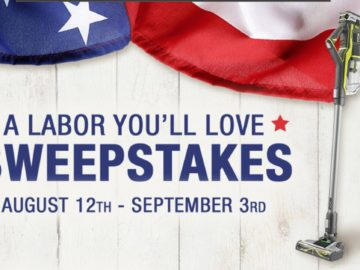 A Labor You'll Love 2018 Sweepstakes