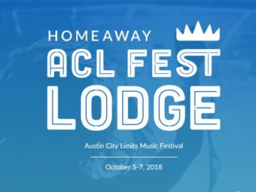 HomeAway Austin City Limits Fest Lodge Sweepstakes