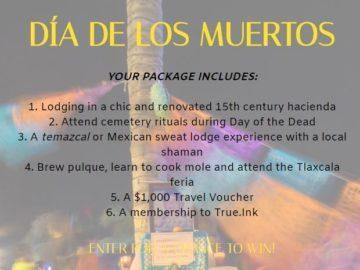 True Dia De Los Muertos Sweepstakes