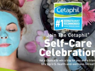 "Cetaphil ""Self-Care Celebration"" Sweepstakes"