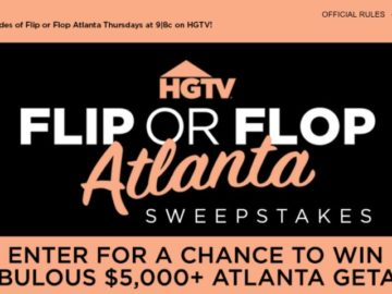 HGTV Magazine Flip or Flop Atlanta Getaway Sweepstakes