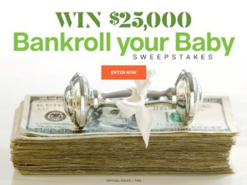 Bankroll Your Baby $25,000 Sweepstakes