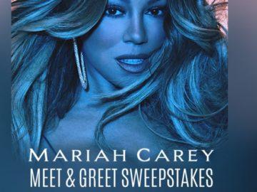 Mariah Carey Meet & Greet Sweepstakes