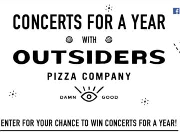 Concerts For a Year with Outsiders Pizza Sweepstakes