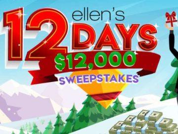 Ellen's 12 Days of Giveaways $12,000 Sweepstakes