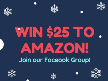 Win a $25 Amazon Card – Join our FB Group!