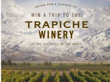 Trapiche Win A Trip To Argentina Sweepstakes