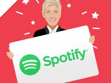 Ellen DeGeneres Win a 2-Year Subscription to Spotify Premium!