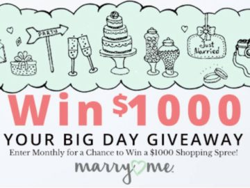 Your Big Day $1,000 Monthly Marry Me Giveaway