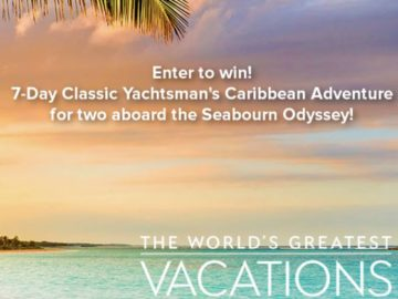 Seabourn World's Greatest Vacations Sweepstakes