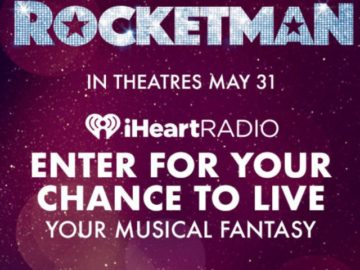 iHeart Radio Rocketman Musical Fantasy Sweepstakes
