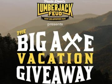 Paula Deen's Lumber Jack Feud Big Axe Vacation Giveaway
