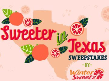 Sweeter in Texas with Winter Sweetz Sweepstakes