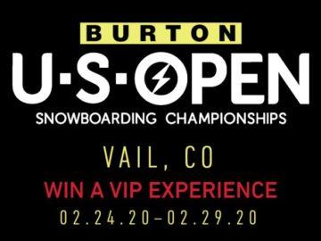 2020 Burton U.S. Open Snowboarding Championships VIP Sweepstakes