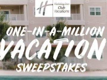 Holiday Inn Club Vacations One in a Million Sweepstakes