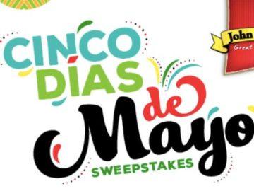 John Soules Foods' Cinco Dias de Mayo Sweepstakes