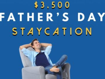 Father's Day Staycation Sweepstakes