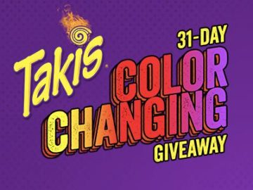 Takis 31 Day Color Changing Giveaway