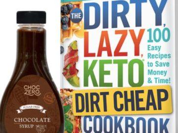 Dirty, Lazy, Keto Dirt CHeap ChocZero Sweepstakes