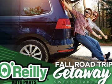 O'Reilly's Auto Parts Fall Road Trip Getaway Sweepstakes