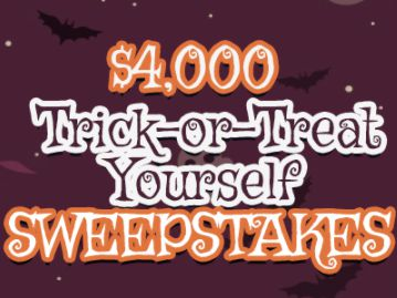 $4,000 Trick-or-Treat Yourself Sweepstakes