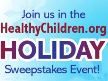 The HealthyChildren.org 2020 Holiday Sweepstakes