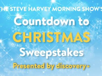 Steve Harvey Morning Show's Countdown to Christmas Sweepstakes