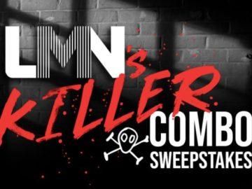 Lifetime LMN's Killer Combo Sweepstakes