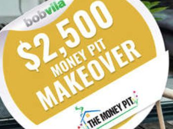 Bob Vila's $2,500 Money Pit Makeover Sweepstakes