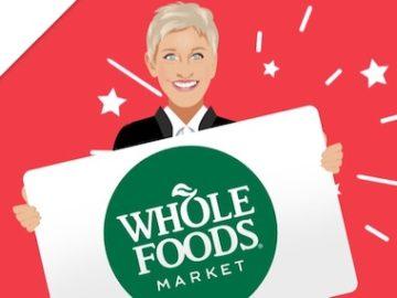Ellen DeGeneres $600 Whole Foods Giveaway