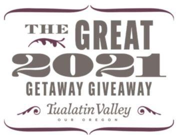 Tualatin Valley Great 2021 Getaway Giveaway