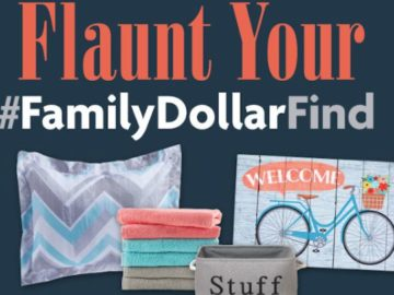 Flaunt Your Family Dollar Sweepstakes (Photo)