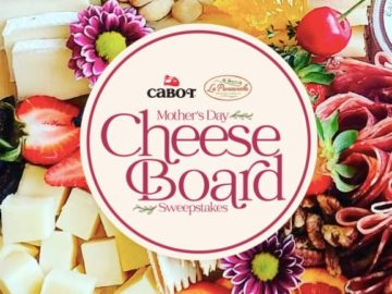 "Cabot Creamery ""Mother's Day Cheeseboard"" Sweepstakes"