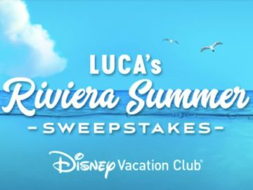 Disney Vacation Club Luca's Riviera Summer Sweepstakes