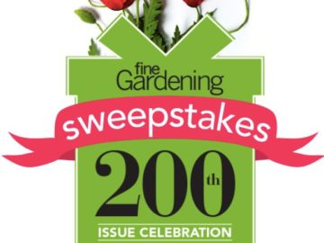 The Fine Gardening 200th Issue Celebration Sweepstakes #5