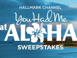 Hallmark Channel's You Had Me at Aloha Sweepstakes