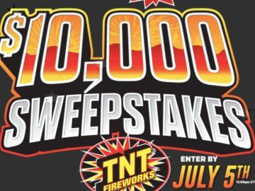 TNT Fireworks 2021 Ten Thousand Dollar Sweepstakes