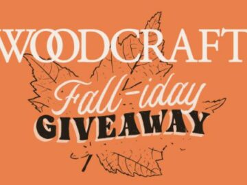 Woodcraft Fall-iday Giveaway
